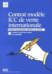 ICC - Contrat modèle ICC de vente internationale - Produits manufacturés destinés à la revente. 1 Cédérom