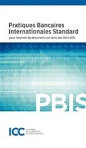 ICC - Pratiques bancaires internationales standard pour l'examen de documents en vertu des RUU 600.