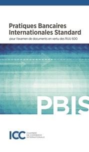 Icc Publication - Pratiques Bancaires Internationales Standard.