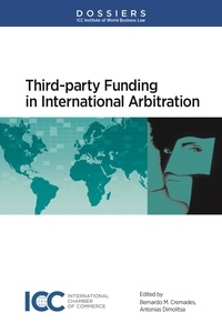 Icc Publication - Third-party Funding in International Arbitration.