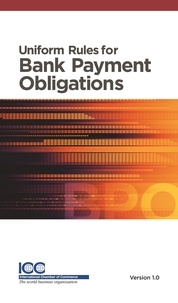 Icc Publication - Uniform Rules for Bank Payment Obligations.