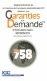 ICC - Règles uniformes de la Chambre de commerce internationale (ICC) relatives aux garanties sur demande et formulaires-types - Révision 2010.