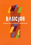 Icédap - Basic'Job Gestion de la relation commerciale.