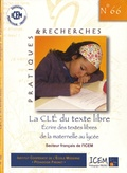 ICEM-Pédagogie Freinet - La clé du texte libre - Ecrire des textes de la maternelle au lycée. 1 Clé Usb