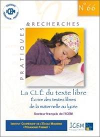 Pdf Livre La Cle Du Texte Libre Ecrire Des Textes De La