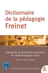 ICEM-Pédagogie Freinet - Dictionnaire de la pédagogie Freinet.