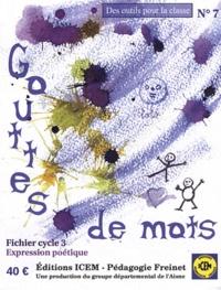 ICEM-Pédagogie Freinet - Gouttes de mots - Fichier cycle 3 Expression poétique.