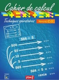 ICEM-Pédagogie Freinet - Mathématiques Cycle 3 Niveau 2-C Cahier de calcul techniques opératoires.