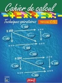 ICEM-Pédagogie Freinet - Mathématiques Niveau C-5 Cahier de calcul Techniques opératoires.