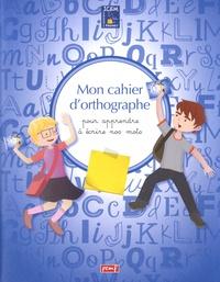 ICEM-Pédagogie Freinet - Mon cahier d'orthographe.