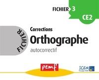 ICEM-Pédagogie Freinet - Orthographe CE2 - Fichier autocorrectif 3.