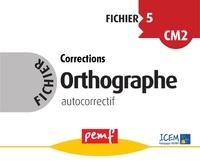 ICEM-Pédagogie Freinet - Orthographe CM2 - Fichier autocorrectif 5.