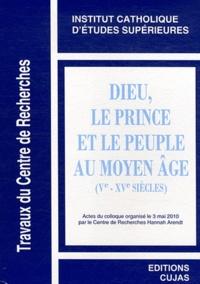 ICES - Dieu, le prince et le peuple au Moyen Age (VIe-XVe siècles).
