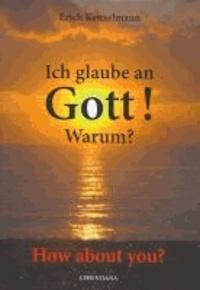 Ich glaube an Gott! Warum? - How about you?.