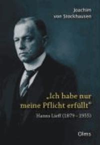Ich habe nur meine Pflicht erfüllt - Hanns Lieff (1879-1955).
