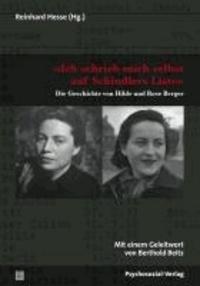 »Ich schrieb mich selbst auf Schindlers Liste« - Die Geschichte von Hilde und Rose Berger.