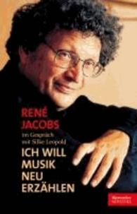 """""""Ich will Musik neu erzählen"""" - René Jacobs im Gespräch mit Silke Leopold."""
