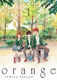 Ichigo Takano - Orange Tome 1 : .