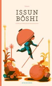 Icinori - Issun Bôshi - L'enfant qui n'était pas plus haut qu'un pouce.