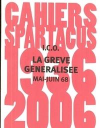 ICO - La grève généralisée en France - Mai-juin 68.