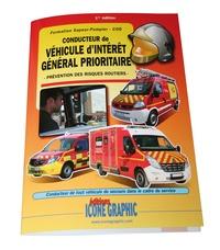 Conducteur de véhicule dintérêt général prioritaire - Prévention des risques routiers.pdf