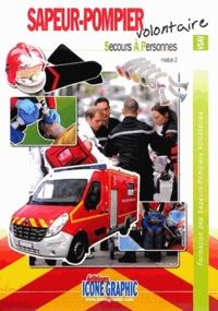 Formation des sapeurs-pompiers volontaires - Secours à personnes, module 2.pdf