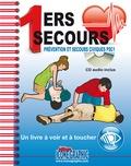 Icone Graphic - Premiers secours, prévention et secours civiques PSC1 - Edition Braille et gros caractères. 1 CD audio