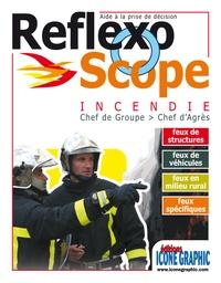 Histoiresdenlire.be Reflexoscope incendie - Chef de groupe ; Chef d'Agrès Image