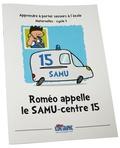 Icone Graphic - Roméo appelle le SAMU-centre 15 - Apprendre à porter secours à l'école Maternelles-Cycle 1.