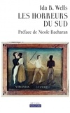 Ida-B Wells - Les horreurs du Sud - Trois pamphlets.