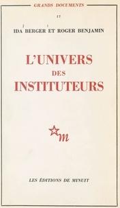 Ida Berger et Roger Benjamin - L'univers des instituteurs.