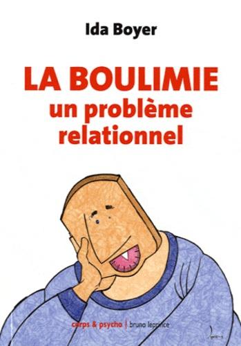 Ida Boyer - La Boulimie - Un problème relationnel.