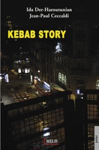 Ida Der-Haroutinian - Kebab story.