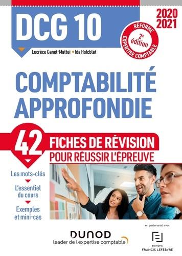 Ida Holcblat et Lucrèce Ganet-Mattei - DCG 10 Comptabilité approfondie - Fiches de révision - 2020-2021.