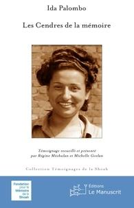 Ida Palombo - Les Cendres de la mémoire.