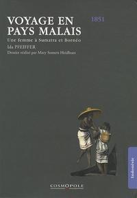Ida Pfeiffer - Voyage en pays malais - Une femme à Sumatra et Bornéo (1851).