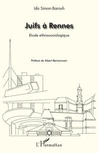 Ida Simon-Barouh - Juifs à Rennes - Etude ethnosociologique.