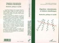 Ida Simon-Barouh - Migrations internationales et relations interethniques - Recherche, politique et société, actes du colloque, Rennes, 18-19-20 septembre 1997.