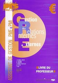 Idalia Zilli - Gestion des Relations Internes et Externes BTS Assistant PME-PMI Pôle 5 - Livre du professeur.