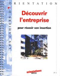 IDECOM - Découvrir l'entreprise - Pour réussir son insertion.