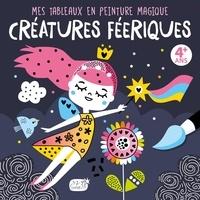 Idées Book - Créatures féériques - Avec 1 pinceau.