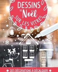 Dessins de Noël sur les vitres - Avec 1 feutre craie.pdf