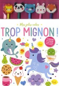 Idées Book - Trop mignon ! - 5 crayons de couleur et leurs gommes toutes douces !.
