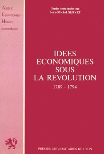 Idées économiques sous la Révolution. 1789-1794