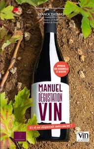 Idelette Fritsch et Fabien Humbert - Manuel de dégustation du vin.