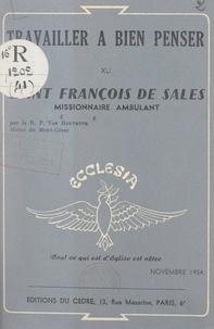 Idesbald van Houtryve et Denys Gorce - Saint François de Sales - Missionnaire ambulant.