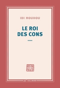 Idi Nouhou - Le roi des cons.