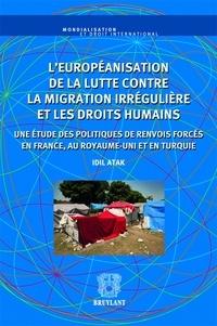 Coachingcorona.ch L'européanisation de la lutte contre la migration irrégulière et les droits humains - Une étude des politiques de renvois forcés en France, au Royaume-Unis et en Turquie Image