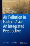 Idir Bouarar et Xuemei Wang - Air Pollution in Eastern Asia : An Integrated Perspective.