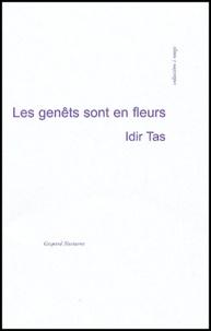 Idir Tas - Les genêts sont en fleurs.